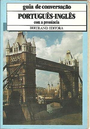GUIA DE CONVERSAÇÃO PORTUGUÊS - INGLÊS COM: CARDOSO, Ersílio