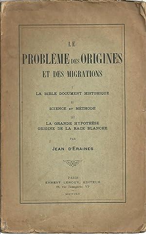 LE PROBLÈME DES ORIGINES ET DES MIGRATIONS: D'ERAINES, Jean