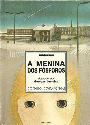 A MENINA DOS FÓSFOROS: ANDERSEN