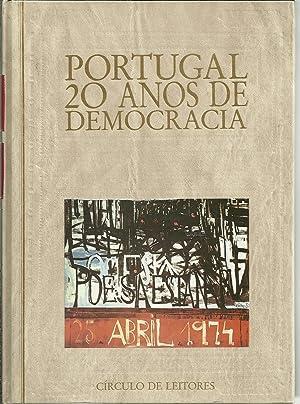 PORTUGAL 20 ANOS DE DEMOCRACIA: REIS, António