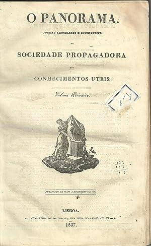 O PANORAMA. Jornal Litterario e Instructivo da Sociedade Propagadora dos Conhecimentos Uteis. Vol. ...