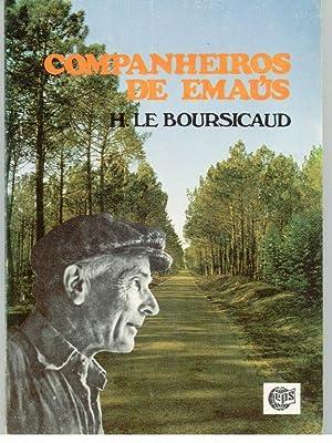 COMPANHEIROS DE EMAÚS - Um Movimento ao Serviço dos Marginalizados: BOURSICAUD, Henri...