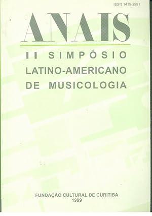 ANAIS II SIMPÓSIO LATINO-AMERICANO DE MUSICOLOGIA