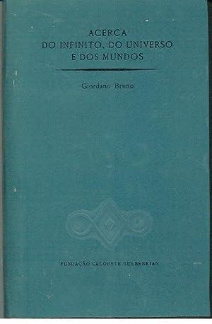 ACERCA DO INFINITO, DO UNIVERSO E DOS: BRUNO, Giordano