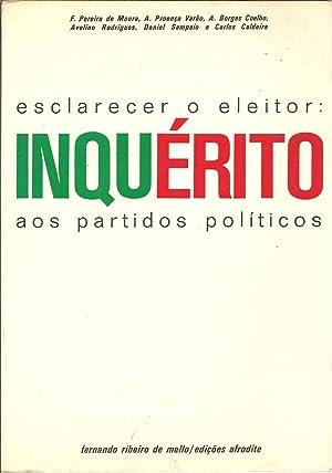 ESCLARECER O ELEITOR: INQUÉRITO AOS PARTIDOS POLÍTICOS: VV.AA