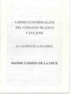CARMELITAS DESCALZAS DEL CORAZON DE JESUS Y SAN JOSE - MADRE CARMEN DE LA CRUZ: CORAZON DE JESUS, ...