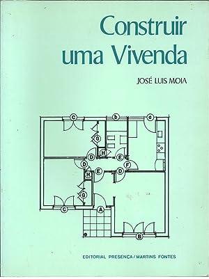 CONSTRUIR UMA VIVENDA: MOIA, José Luis