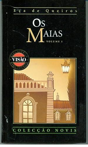 OS MAIAS Vol. I: QUEIROZ, Eça de