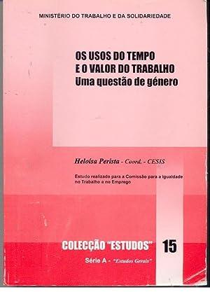 OS USOS DO TEMPO E O VALOR: PERISTA, Heloísa (Coord.)