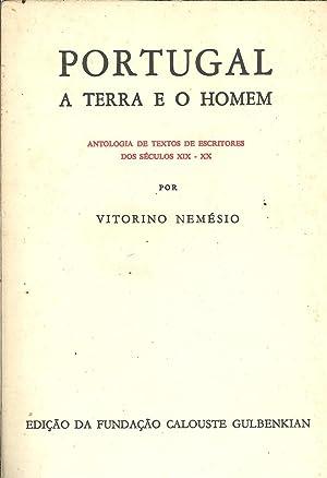 PORTUGAL A TERRA E O HOMEM. Antologia: NEMÉSIO, Vitorino (1901-1978)