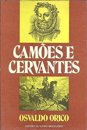 CAMÕES E CERVANTES (Semelhanças de vida e: ORICO, Osvaldo (1900-1981)
