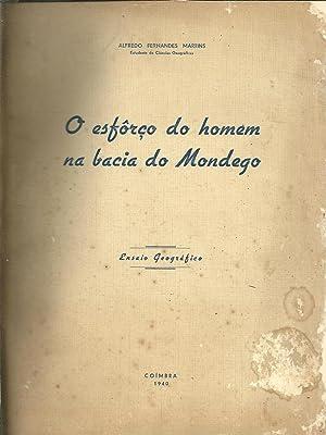 O ESFÔRÇO DO HOMEM NA BACIA DO MONDEGO: MARTINS, Alfredo Fernandes