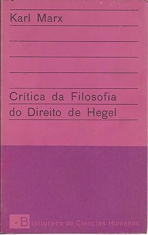 CRÍTICA DA FILOSOFIA DO DIREITO DE HEGEL: MARX, Karl