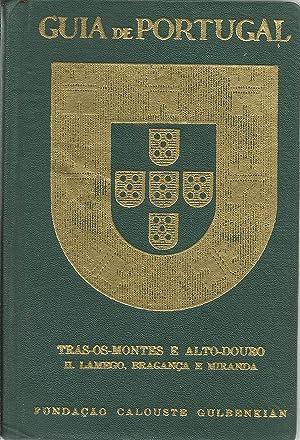 GUIA DE PORTUGAL TRÁS-OS-MONTES E ALTO-DOURO. II