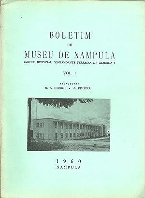 """BOLETIM DO MUSEU DE NAMPULA /Museu Regional """"Comandante Ferreira de Almeida""""). Vol. ..."""