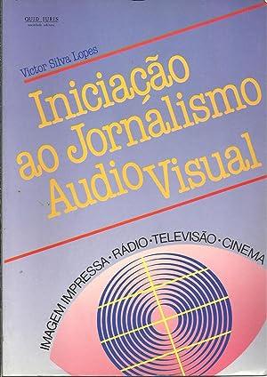 INICIAÇÃO AO JORNALISMO AUDIO VISUAL: LOPES, Victor Silva