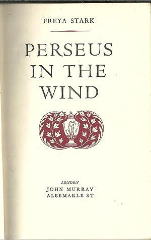 PERSEUS IN THE WIND: STARK, Freya (1893-1993)
