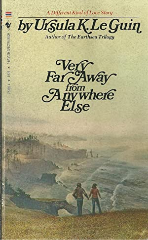 VERY FAR AWAY FROM ANYWHERE ELSE: LE GUIN, Ursula K.