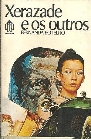 XERAZADE E OS OUTROS: BOTELHO, Fernanda (1926-2007)