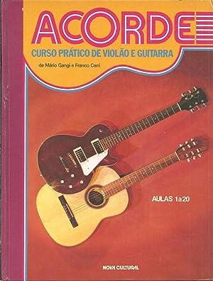 ACORDE: Curso Prático de Violão e Guitarra: GANGI & CERRI, Mário - Franco