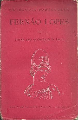 PRIMEIRA PARTE DA CRÓNICA DE D. JOÃO: LOPES, Fernão (Cca.1380-Cca1458)