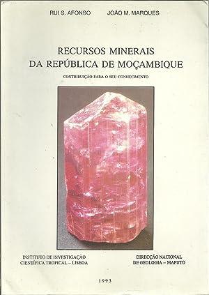 RECURSOS MINERAIS DA REPÚBLICA DE MOÇAMBIQUE. Contribuição: AFONSO & MARQUES,