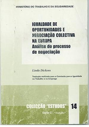 IGUALDADE DE OPORTUNIDADES E NEGOCIAÇÃO COLECTIVA NA: DICKENS, Linda