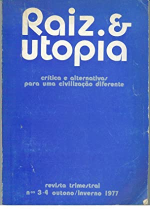 RAIZ & UTOPIA. Crítica e alternativas para: REVISTA