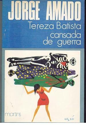 TEREZA BATISTA CANSADA DE GUERRA: AMADO, Jorge (1912-2001)