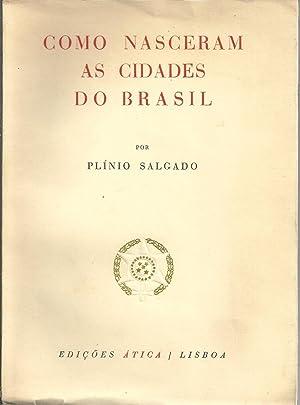 COMO NASCERAM AS CIDADES DO BRASIL: SALGADO, Plínio (1895-1975)