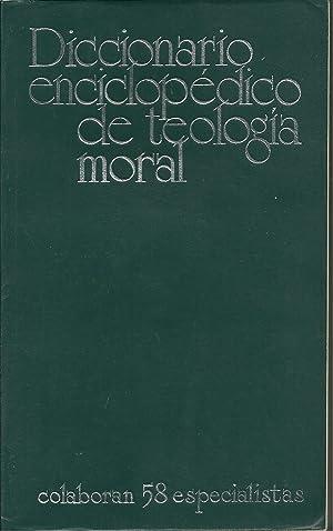 DICCIONARIO ENCICLOPEDICO DE TEOLOGIA MORAL: ROSSI, Leandro &