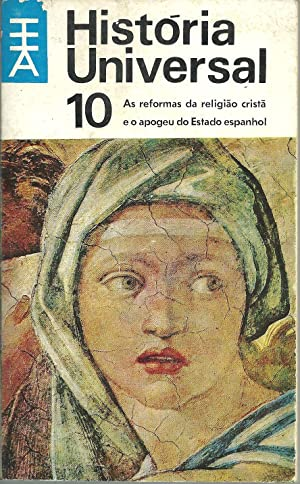 HISTÓRIA UNIVERSAL 10: As reformas da religião: GRIMBERG, Carl