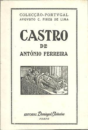 CASTRO: FERREIRA, António (1528-1569)