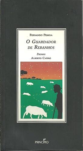O GUARDADOR DE REBANHOS seguido de O: PESSOA, Fernando