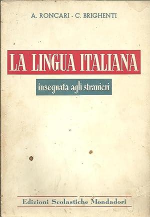 LA LINGUA ITALIANA INSEGNATA AGLI STRANIERI: RONCARI, A. &