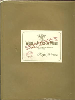 THE WORLD ATLAS OF WINE. A Complete Guide to the Wines & Spirits of the World