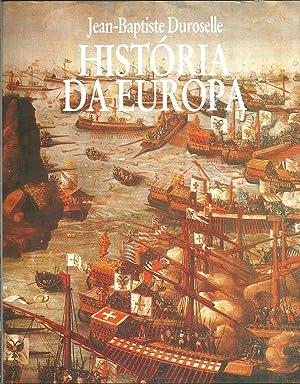 HISTÓRIA DA EUROPA: DUROSELLE, Jean-Baptiste