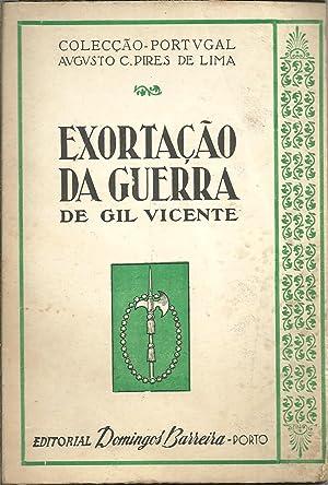 EXORTAÇÃO DA GUERRA: VICENTE, Gil