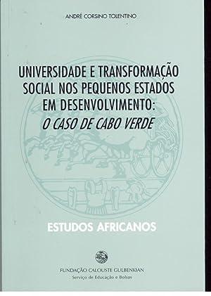 UNIVERSIDADE E TRANSFORMAÇÃO SOCIAL NOS PEQUENOS ESTADOS: TOLENTINO, André Corsino