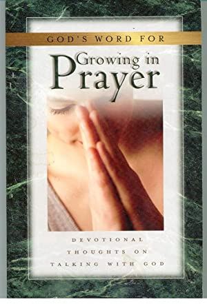 GOD'S WORD FOR GROWING IN PRAYER. Devotional: MURRAY, Andrew