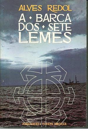 A BARCA DOS SETE LEMES: REDOL, Alves (1911-1969)