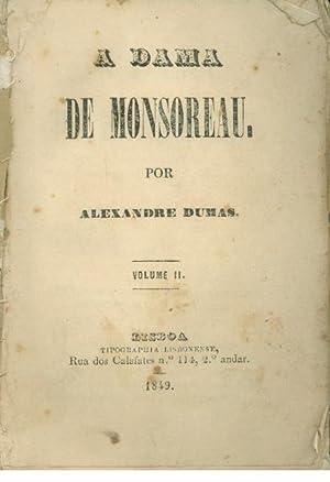 A DAMA DE MONSOREAU. Volume II: DUMAS, Alexandre (1824-1895)