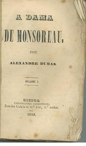 A DAMA DE MONSOREAU. Volume I: DUMAS, Alexandre (1824-1895)
