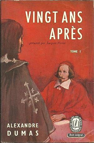 VINGT ANS APRÈS. Tome I: DUMAS, Alexandre (1824-1895)