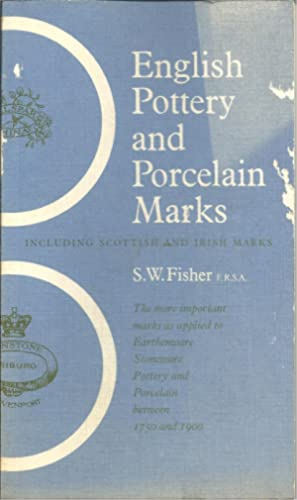 ENGLISH POTTERY AND PORCELAIN MARKS: FISHER, S. W.