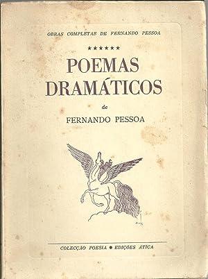 POEMAS DRAMÁTICOS: PESSOA, Fernando (1888-1935)