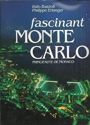 FASCINANT MONTE CARLO. PRINCIPAUTE DE MONACO: BAZZOLI, Italo &