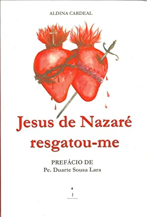 JESUS DE NAZARÉ RESGATOU-ME: CARDEAL, Aldina