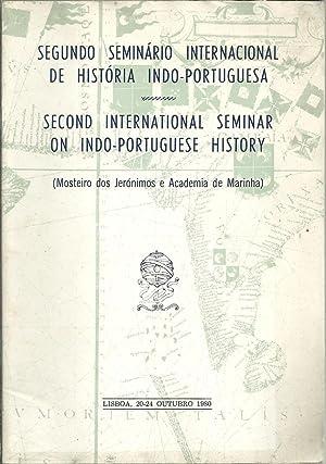 SEGUNDO SEMINÁRIO INTERNACIONAL DE HISTÓRIA INDO-PORTUGUESA /