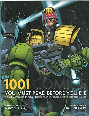 1001 COMICS YOU MUST READ BEFORE YOU DIE: The ultimate guide to comic books, graphic, novels, com...